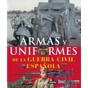 Atlas ilustrado de armas y uniformes de la guerra civil española